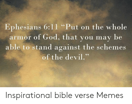Ephesians 611 Put on the Whole Armor of God That You May Be Able to