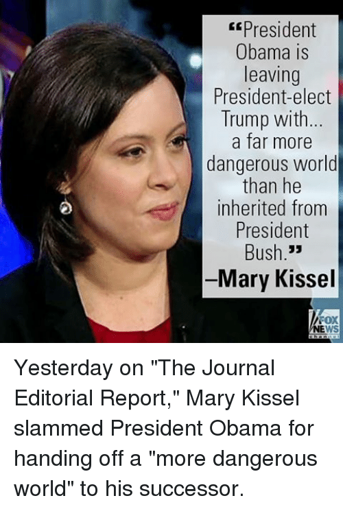 Er president obama is leaving president elect trump with a for Mary kissel