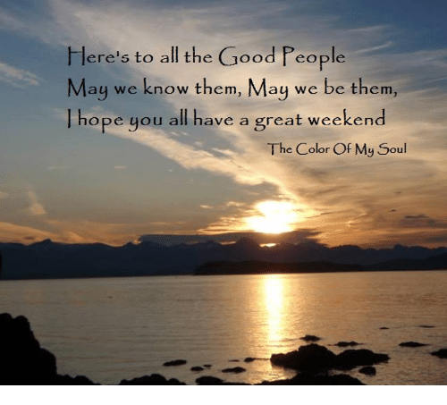 Eres To All The Good People May We Know Them May We Be Them Hope
