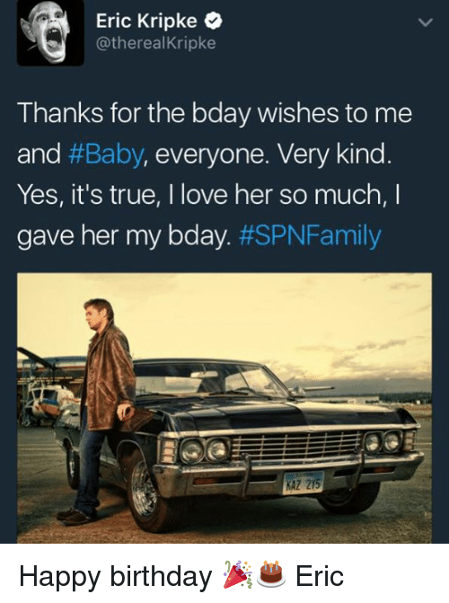 Eric Kripke Kripke Thanks For The Bday Wishes To Me And Baby