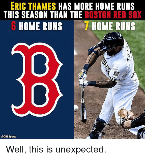 eric thames has more home runs this season than the 20431595 25 best red sox memes 20 years memes, in 20 years memes, the memes