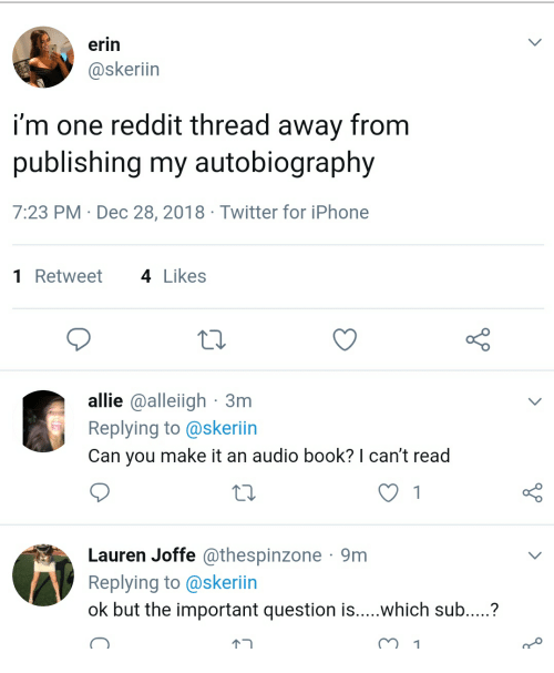 Erin I'm One Reddit Thread Away From Publishing My