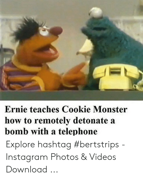 Ernie Teaches Cookie Monster How To Remotely Detonate A Bomb