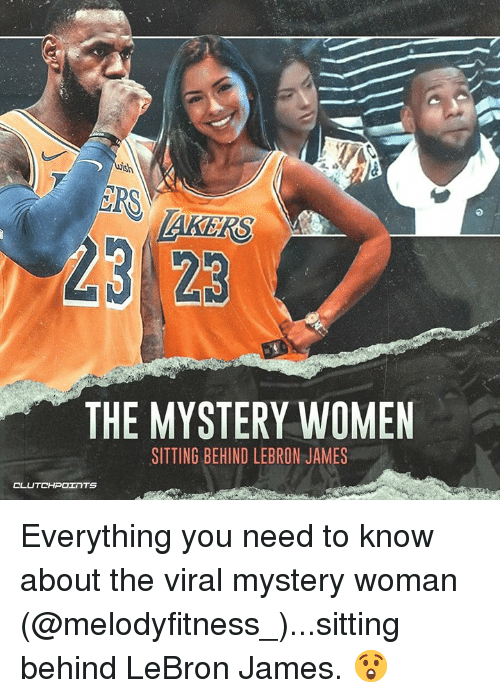 ERS 23 23 THE MYSTERY WOMEN SITTING BEHIND LEBRON JAMES Everything ... 4317ce4a66