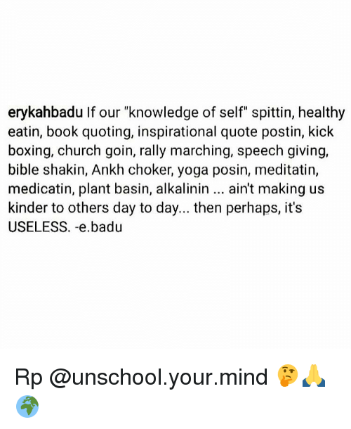 Erykahbadu If Our Knowledge Of Self Spittin Healthy Eatin Book Awesome Quoting A Book