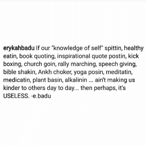 Erykahbadu If Our Knowledge Of Self Spittin Healthy Eatin Book Mesmerizing Quoting A Book
