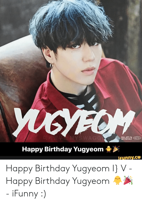 ESCL 4872-39 SIC NOT FOR SALE Happy Birthday Yugyeom Funnyce