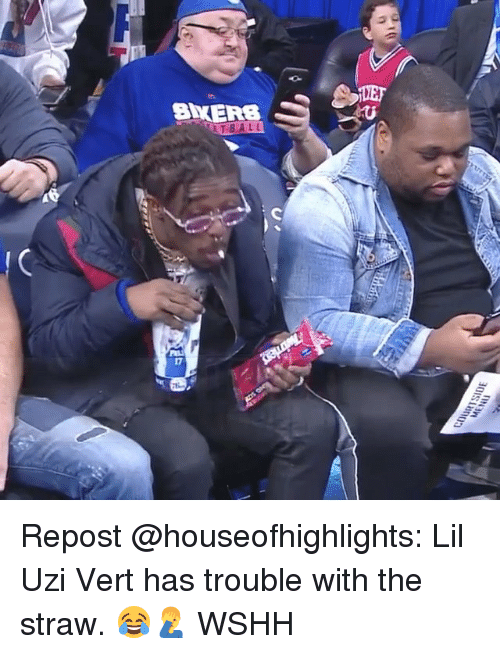 Memes, Wshh, and 🤖: ETBALL  17 Repost @houseofhighlights: Lil Uzi Vert has trouble with the straw. 😂🤦‍♂️ WSHH