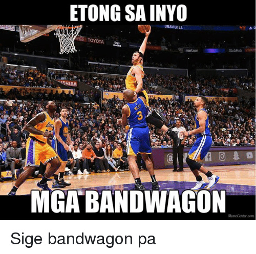 Toyota, Filipino (Language), and Dreams: ETONG SAINYO  DREAM URLA  TOYOTA  StubHub  HIBA  MGA BANDWAGON  Memecanter com Sige bandwagon pa