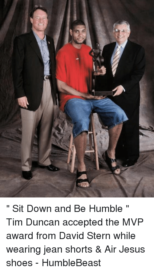 ety sit down and be humble tim duncan 21318733 ✅ 25 best memes about jean shorts jean shorts memes,Jean Shorts Meme