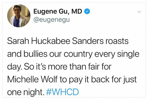Eugene Gu MD > Sarah Huckabee Sanders Roasts and Bullies Our Country