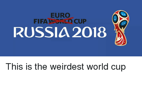 Funny Euro And World Cup Fifaored Russia 2018