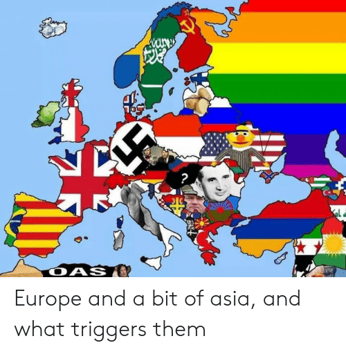 Reddit, Europe, and Asia: Europe and a bit of asia, and what triggers them