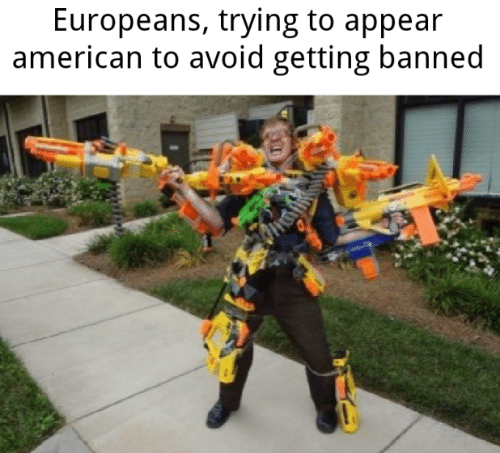 American, Appear, and Banned: Europeans, trying to appear  american to avoid getting banned