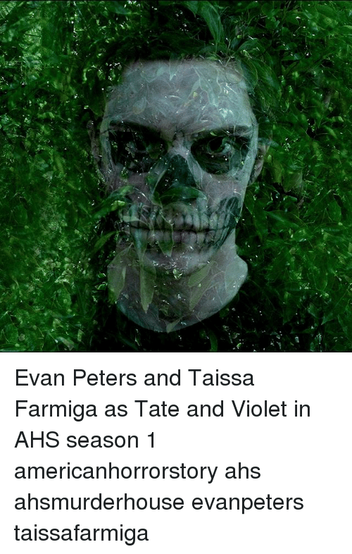 Memes, Evan Peters, and 🤖: Evan Peters and Taissa Farmiga as Tate and Violet in AHS season 1 americanhorrorstory ahs ahsmurderhouse evanpeters taissafarmiga
