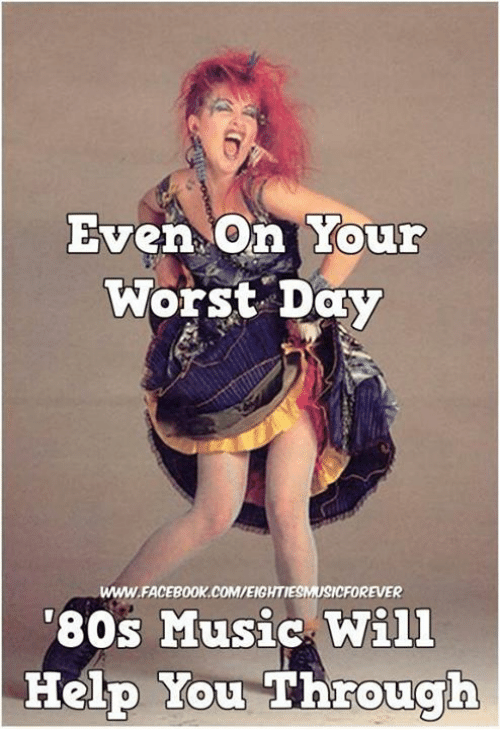 Even on You Worst Day 0 WWWFACEBOOKCOMEIGHTIESMUSICFOREVER 80s Music