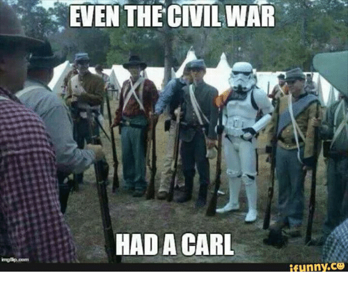 even the civil war had a carl ifunny co 8551894 ✅ 25 best memes about army reddit army reddit memes