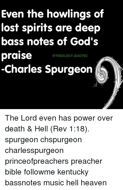Even the Howlings of Lost Spirits Are Deep Bass Notes of God's