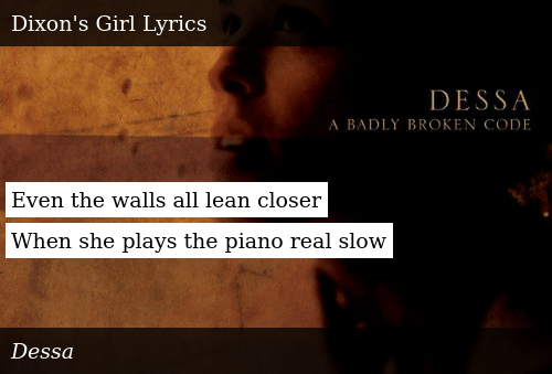 Even the Walls All Lean Closer When She Plays the Piano Real
