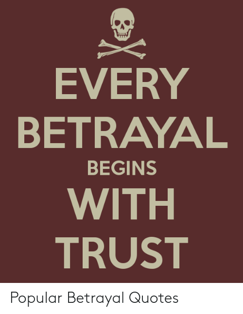 About trust and quotes betrayal Macbeth Quotes