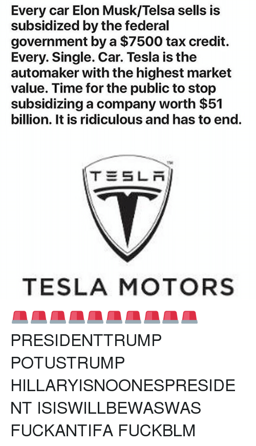 Every Car Elon Musktelsa Sells Is Subsidized By The Federal