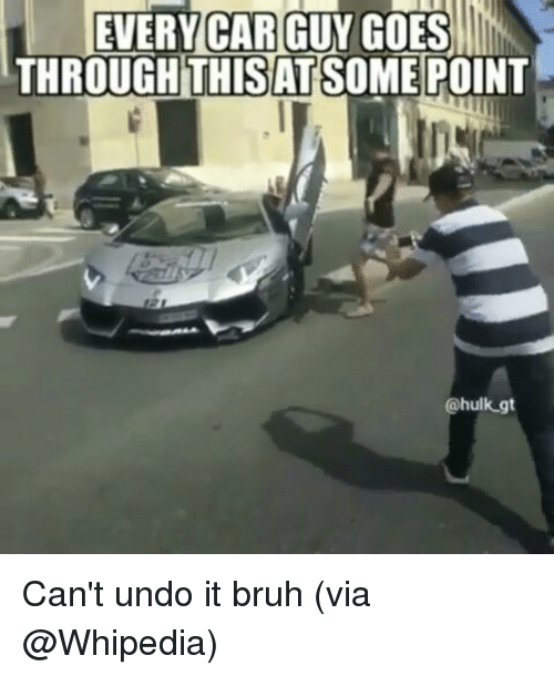 every car guy goes through this atsome point hulk gt 15567184 25 best car guy memes buy memes, car guys memes