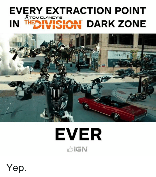 every extraction point tom clancys in th division dark zone 4997259 ✅ 25 best memes about division dark zone division dark zone memes,The Division Memes