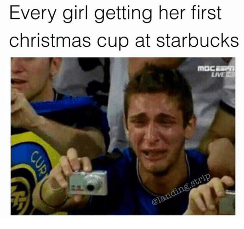 Christmas, Starbucks, and Girl: Every girl getting her first  christmas cup at starbucks  LIVE N