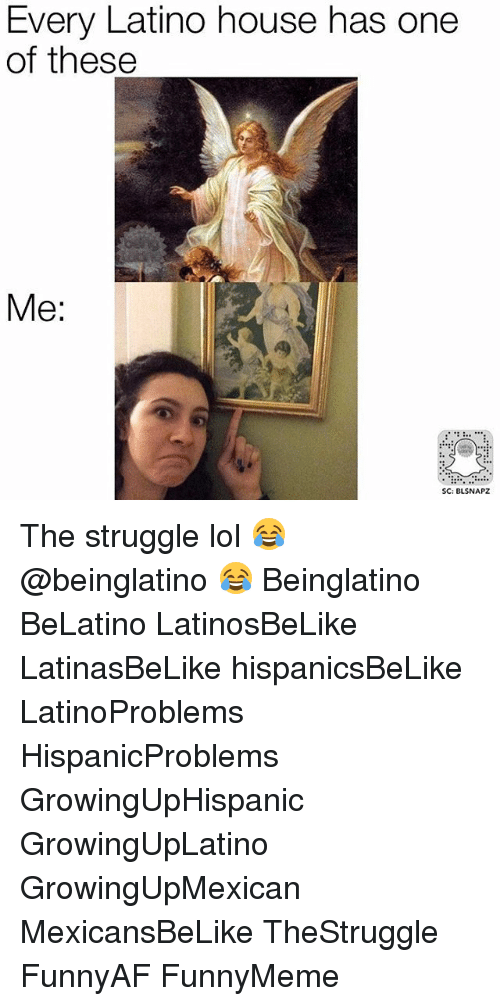 Latinos, Memes, and 🤖: Every Latino house has one  of these  Me  SC: BLSNAPZ The struggle lol 😂 @beinglatino 😂 Beinglatino BeLatino LatinosBeLike LatinasBeLike hispanicsBeLike LatinoProblems HispanicProblems GrowingUpHispanic GrowingUpLatino GrowingUpMexican MexicansBeLike TheStruggle FunnyAF FunnyMeme