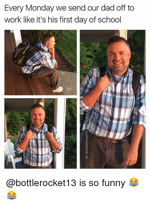 Every Monday We Send Our Dad Off to Work Like It's His ...