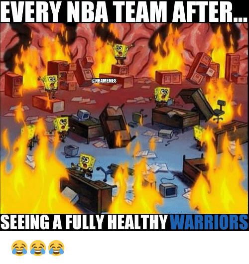 Nba, Warriors, and Team: EVERY NBA TEAM AFTER  @NBAMEMES  SEEING A FULLY HEALTHY WARRIORS 😂😂😂