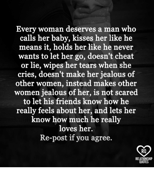 Friends, Jealous, And Memes: Every Woman Deserves A Man Who Calls Her Baby