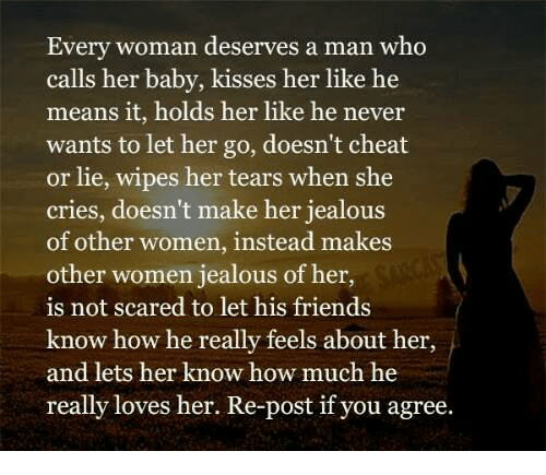 Exceptionnel Cheating, Crying, And Jealous: Every Woman Deserves A Man Who Calls Her Baby