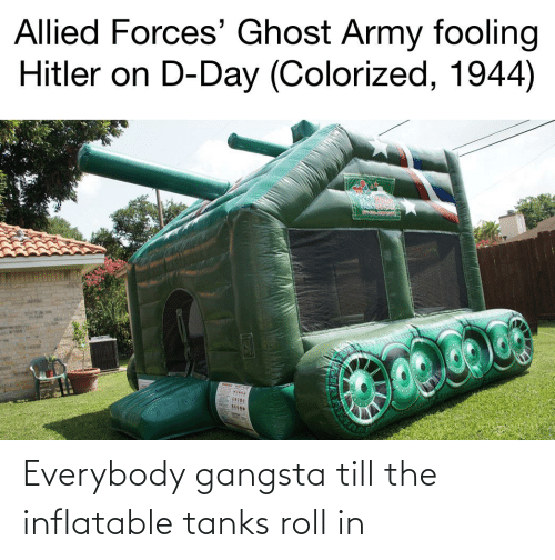 Gangsta, Reddit, and Tanks: Everybody gangsta till the inflatable tanks roll in