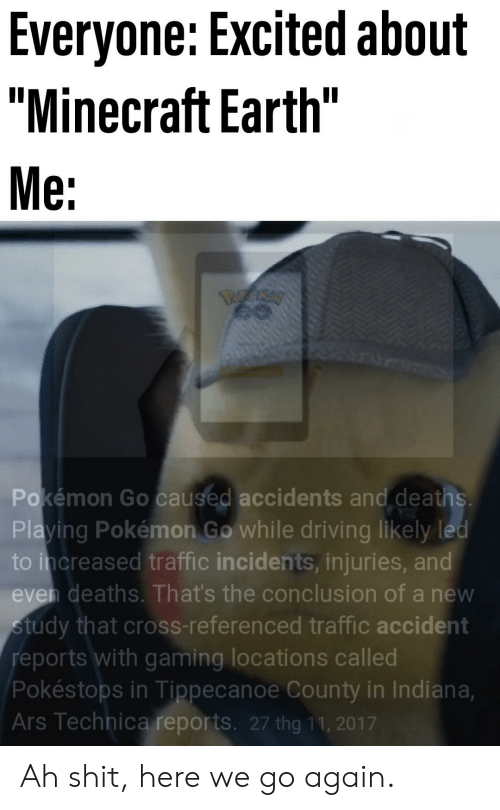 Everyone Excited About Minecraft Earth Me Pokémon Go Caused