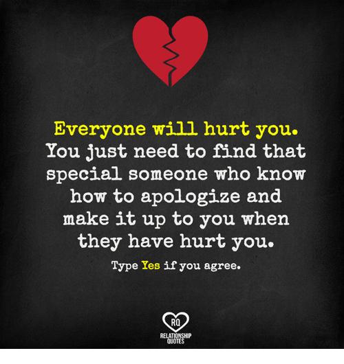 Everyone Will Hurt You You Just Need To Find That Special Someone