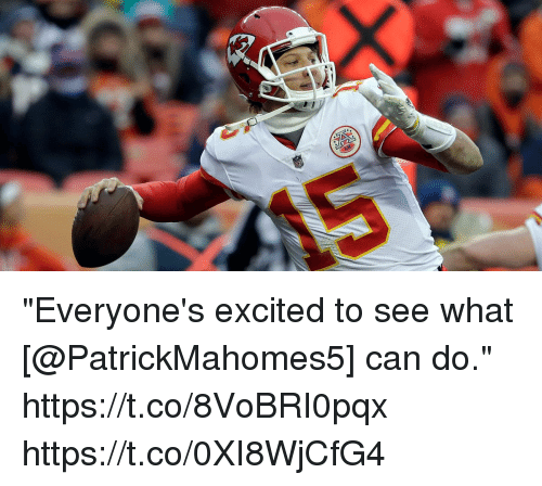 "Memes, 🤖, and Can: ""Everyone's excited to see what [@PatrickMahomes5] can do."" https://t.co/8VoBRI0pqx https://t.co/0XI8WjCfG4"