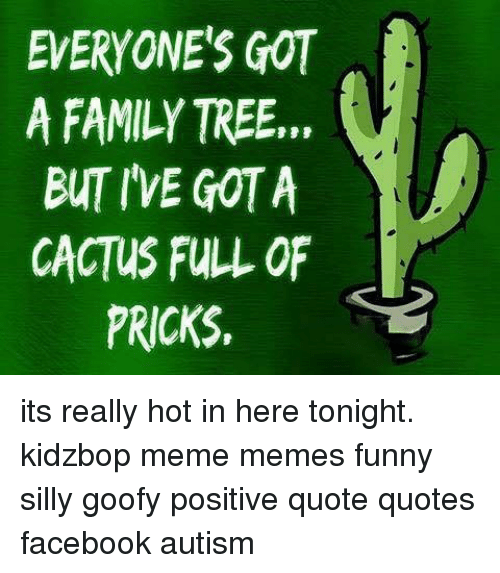 Facebook Family And Funny Everyones Got A Family Tree But