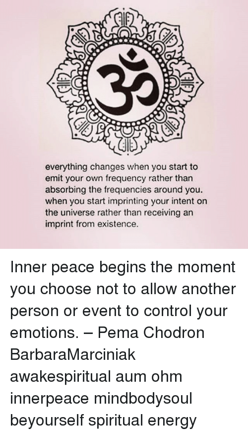 Everything Changes When You Start to Emit Your Own Frequency