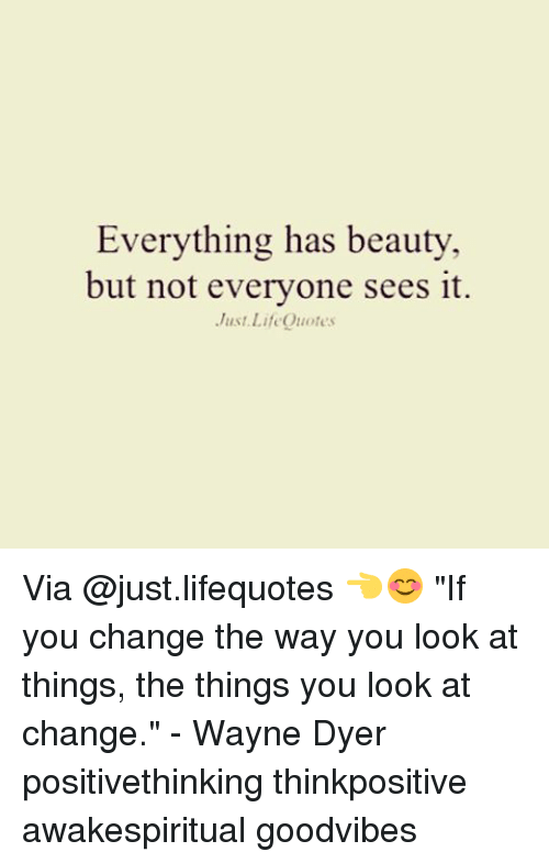 Everything Has Beauty But Not Everyone Sees It Just Life Quotes Via