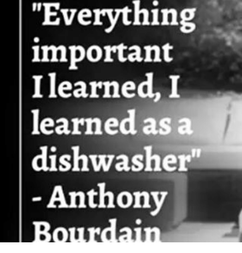 Image result for anthony bourdain dishwasher