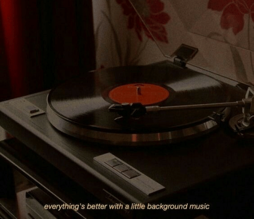 Music, Background, and  Better: everything's better with a little background music