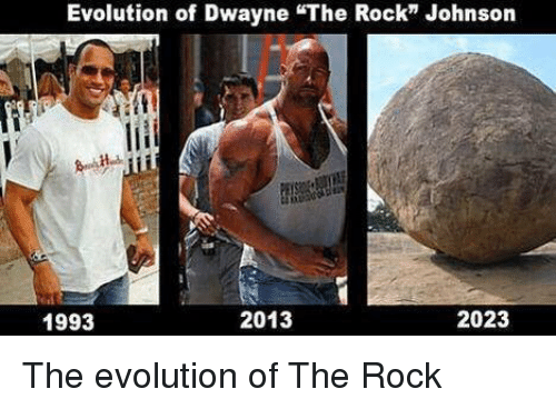 evolution of dwayne the rock johnson 2013 2023 1993 the 11537776 ✅ 25 best memes about evolution of the rock evolution of the,Memes Evolution