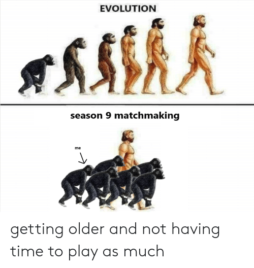 EVOLUTION Season 9 Matchmaking Me Getting Older and Not