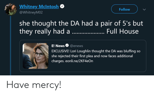 eWhitney McLntosh Follow She Thought the DA Had a Pair of 5's but