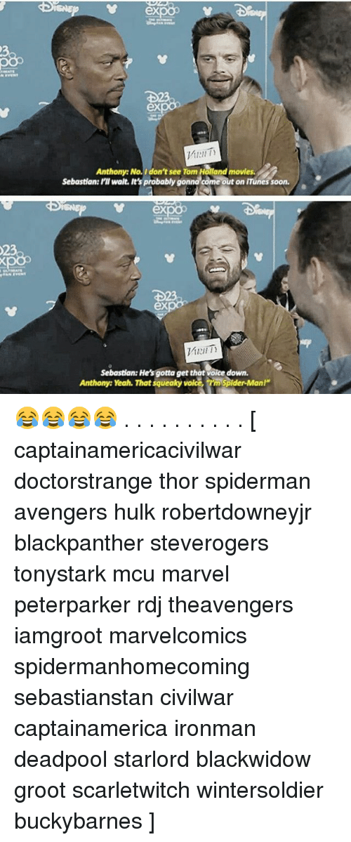 """Memes, Movies, and Soon...: ex  1 1:11  Anthony: No.I don't see Tom Holland movies  Sebastian: PI walt. It's probably gonna come out on iTunes soon.  Sebastian: PI walt. It's probably gonna come out on ITunes soon.  ex  0  ex  Sebastian: He's gotta get that voice down  Anthony: Yeah. That squeaky voice,m Spider-Man!"""" 😂😂😂😂 . . . . . . . . . . [ captainamericacivilwar doctorstrange thor spiderman avengers hulk robertdowneyjr blackpanther steverogers tonystark mcu marvel peterparker rdj theavengers iamgroot marvelcomics spidermanhomecoming sebastianstan civilwar captainamerica ironman deadpool starlord blackwidow groot scarletwitch wintersoldier buckybarnes ]"""