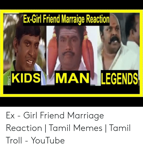 Ex Girl Friend Marraige Reaction Kids Man Legends Ex Girl Friend