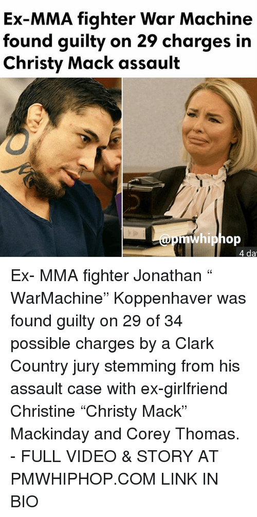 ex mma fighter war machine found guilty on 29 charges in 17171720 ex mma fighter war machine found guilty on 29 charges in christy