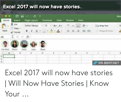 Excel 2017 Will Now Have Stories Wor Home Insert Page Layout
