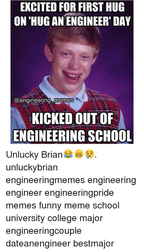 Excited For First Hug On Hug An Engineer Day Engineering Memes